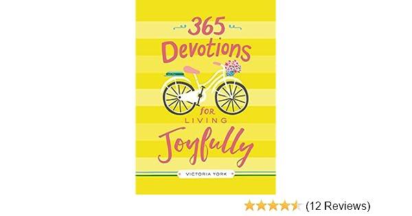 365 devotions for living joyfully kindle edition by victoria 365 devotions for living joyfully kindle edition by victoria doulos york religion spirituality kindle ebooks amazon fandeluxe Choice Image