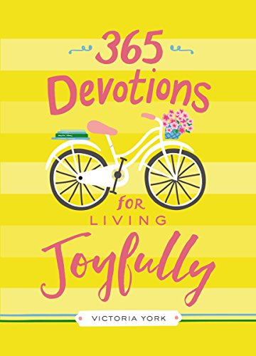 365 devotions for living joyfully kindle edition by victoria 365 devotions for living joyfully by york victoria doulos fandeluxe Choice Image