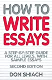 img - for How to Write Essays: A Step-By-Step Guide for All Levels, with Sample Essays book / textbook / text book