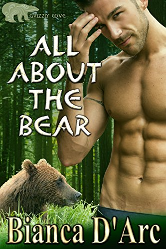 All About the Bear (Grizzly Cove Book 1) (Cove Window)