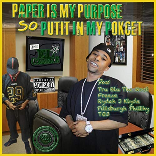 Paper Is My Purpose So, Put It in My Pocket [Explicit]