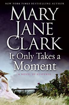 It Only Takes a Moment 0061286109 Book Cover