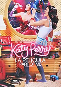 Katy Perry: Part of Me(Katy Perry: Part of Me)