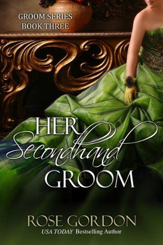 (Her Secondhand Groom (Groom Series Book 3))