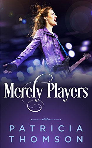 Merely Players (The Gilded Cage Book 1) by [Thomson, Patricia]
