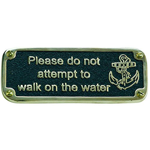 Nautical Style Plaque By TheMetalFoundry.Ltd – Humorous Signs Hand Made In England From Solid Cast Brass. Reads: Please do not attempt to walk on the…
