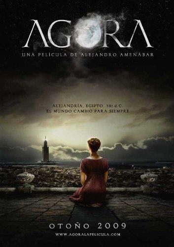 Agora Poster Movie Spanish Rachel Weisz. Max Minghella Oscar Isaac Ashraf Barhom