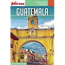 GUATEMALA 2016 Carnet Petit Futé (Carnet de voyage) (French Edition)