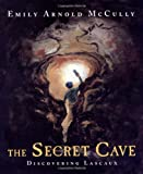 The Secret Cave, Emily Arnold McCully, 0374366942
