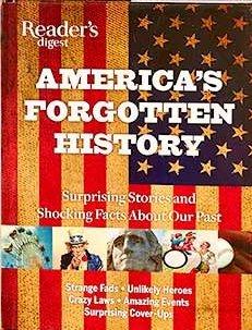 Readers Digest  Americas Forgotten History