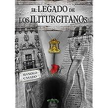 El Legado De Los Iliturgitanos (Spanish Edition)