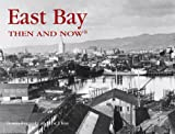 img - for East Bay Then and Now (Then & Now Thunder Bay) book / textbook / text book