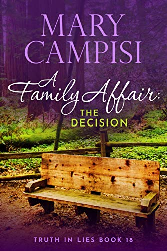 A Family Affair: The Decision: A Small Town Family Saga (Truth in Lies Book 18)