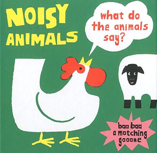 Download Noisy Animals (A Matching Game): What Do the Animals Say? pdf epub