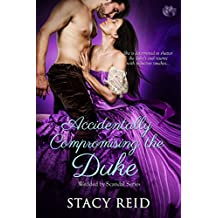 Accidentally Compromising the Duke (Wedded by Scandal)