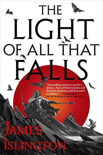 The Light of All That Falls (The Licanius Trilogy Book 3) -