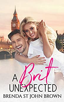 A Brit Unexpected (Castle Calder Book 2) by [St John Brown, Brenda]