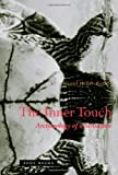The Inner Touch : Archaeology of a Sensation, Heller-Roazen, Daniel, 1890951773