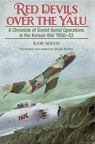 red-devils-over-the-yalu-a-chronicle-of-soviet-aerial-operations-in-the-korean-war-1950-53-helion-st