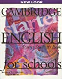 Cambridge English for Schools Starter Student's Book, Andrew Littlejohn and Diana Hicks, 0521567955