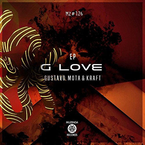 Better Now Mp3 Original: G-Love (feat. Hola Vano) (Original Mix) By Gustavo Mota