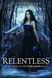 Relentless (The Forsaken Saga Book 3)