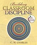 Building Classroom Discipline 10th Edition