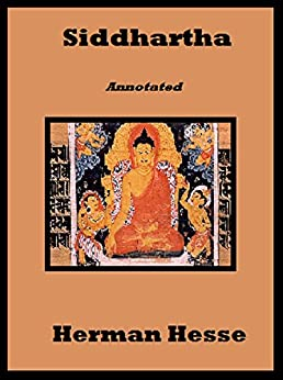 herman hesse siddhartha Hermann hesse's moving and inspirational chronicle of spiritual evolution,  siddhartha, includes a new introduction by bestselling author paulo.