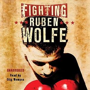 Fighting Ruben Wolfe Hörbuch