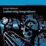 Lebendig begraben (Dreamland Grusel 3)   Hugh Walker