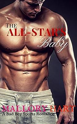 ROMANCE: SPORTS ROMANCE: The All-Star's Baby (Bad Boy, Pregnancy, Football, Best Friends Brother, Alpha Male Romance) (Contemporary Sports Romance)