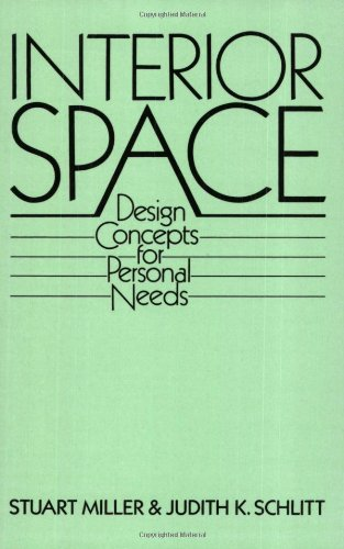 Interior Space: Design Concepts For Personal Needs