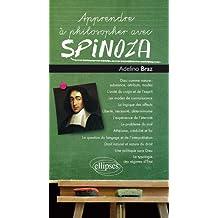 Apprendre a Philosopher Avec Spinoza