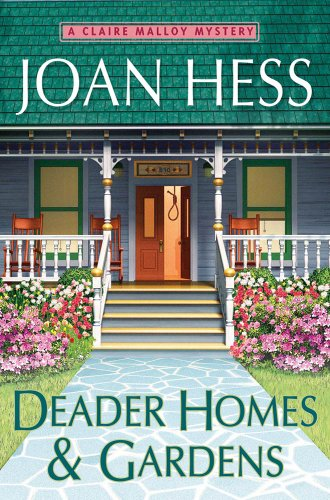 Deader Homes and Gardens: A Claire Malloy Mystery (Claire Malloy Mysteries Book 18)