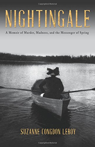 Nightingale: A Memoir of Murder, Madness, and the Messenger of Spring PDF