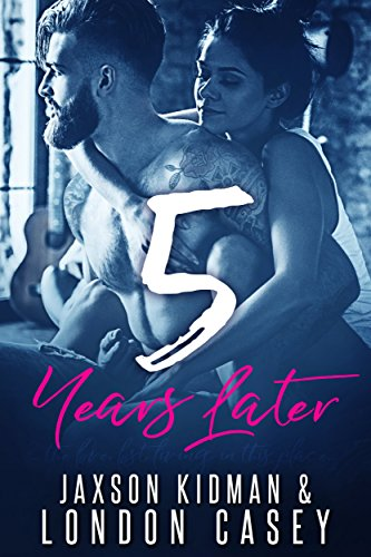 5 Years Later (True Hearts Book 1) ()