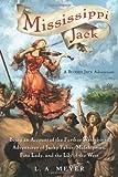 Mississippi Jack, L. A. Meyer, 0152060030