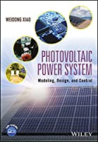 Photovoltaic Power System: Modeling, Design, and Control Front Cover