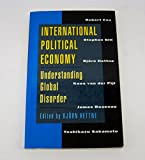 img - for International Political Economy: Understanding Global Disorder book / textbook / text book