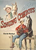 The Singing Cowboys, David Rothel, 0498021637