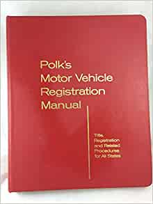 polk 39 s motor vehicle registration manual r l polk co