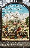 img - for La Petite Sir ne, Blanche-neige, L'Ange, La Petite Fille aux allumettes (French Edition) book / textbook / text book
