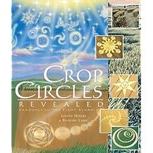 Crop Circles Revealed: Language of the Light Symbols