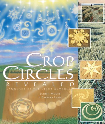 Crop Circles Revealed: Language of the Light Symbols by Light Technology Publishing