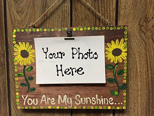 You Are My Sunshine photo clip board