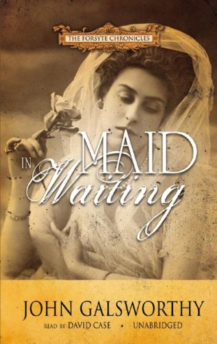 Download Maid in Waiting (Forsyte Chronicles, Book 7) (Forsyte Saga) PDF
