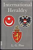 International Heraldry, L. G. Pine, 0804809003