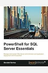 PowerShell for SQL Server Essentials by Donabel Santos (2015-02-26) Paperback