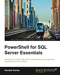 PowerShell for SQL Server Essentials by Donabel Santos (2015-02-26)