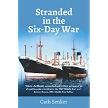 Stranded in the Six-Day War: The story of 14 ships trapped for eight years in the Suez Canal